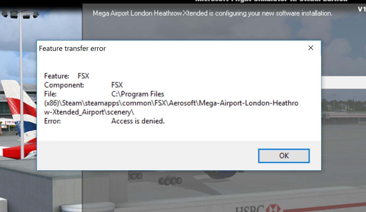 Error When Installing Heathrow  - Aerosoft Mega Airports
