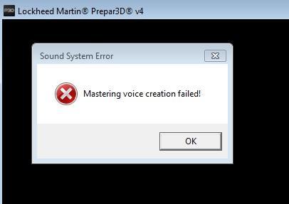 Sound System Error, Mastering voice creation failed! P3Dv4 4